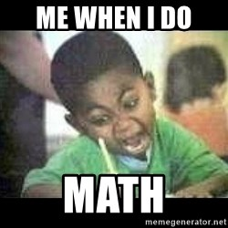 Black kid coloring - Me when I do  Math