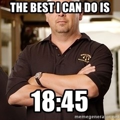 Rick Harrison - The best i can do is 18:45