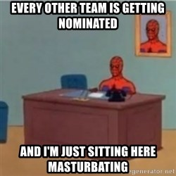 60s spiderman behind desk - Every other team is getting nominated and i'm just sitting here masturbating