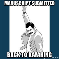 Freddy Mercury - Manuscript Submitted  Back to Kayaking