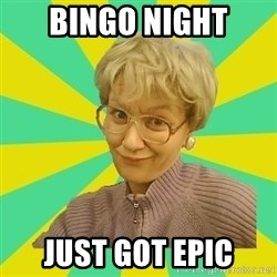 Sexual Innuendo Grandma - bingo night just got epic
