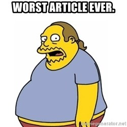 Comic Book Guy Worst Ever - Worst Article Ever.