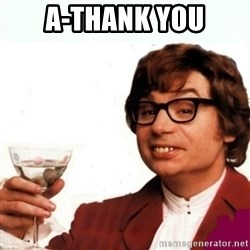 Austin Powers Drink - A-thank you