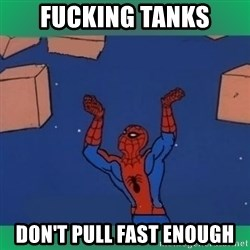 60's spiderman - FUCKING TANKS DON'T PULL FAST ENOUGH