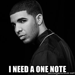 Drake quotes -  I Need A One Note