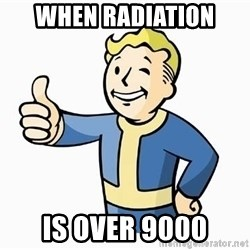 Cool Story Bro - when radiation is over 9000