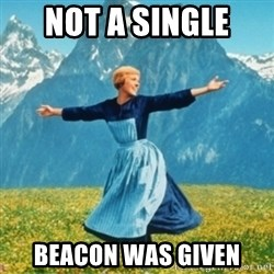 Sound Of Music Lady - not a single  beacon was given
