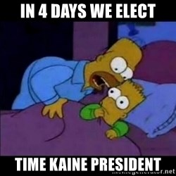 homero bart - In 4 days we elect Time Kaine President