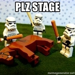 Beating a Dead Horse stormtrooper - plz stage