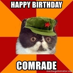 Communist Cat - Happy birthday Comrade