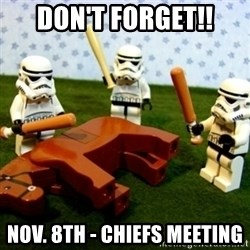 Beating a Dead Horse stormtrooper - Don't Forget!! Nov. 8th - Chiefs Meeting