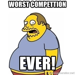 Comic Book Guy Worst Ever - Worst Compettion EVER!