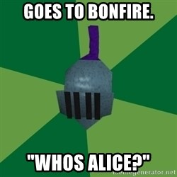 "Runescape Advice - Goes to Bonfire. ""whos Alice?"""
