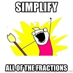 clean all the things blank template - simplify all of the fractions