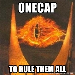 Eye of Sauron - OneCap to rule them all