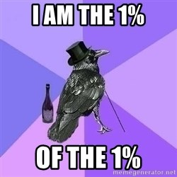 Rich Raven - I am the 1% of the 1%