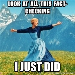 Sound Of Music Lady - Look  at  all  this  fact-checking I just did