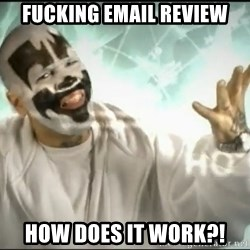 Insane Clown Posse - Fucking Email Review How does it work?!