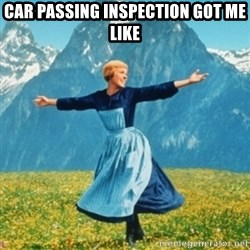 Sound Of Music Lady - Car passing inspection got me like