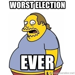 Comic Book Guy Worst Ever - Worst Election  Ever