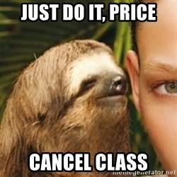 Whispering sloth - Just do it, Price Cancel class