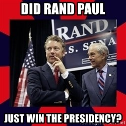Rand Paul - Did Rand Paul Just win the Presidency?
