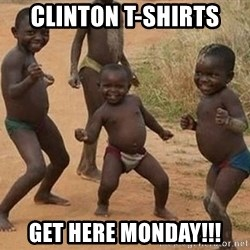 Dancing african boy - Clinton T-Shirts Get Here Monday!!!