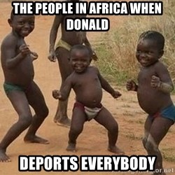 Dancing african boy - the people in africa when donald Deports everybody