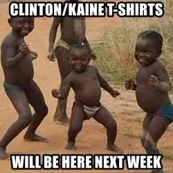 Dancing african boy - CLINTON/KAINE T-SHIRTS WILL BE HERE NEXT WEEK