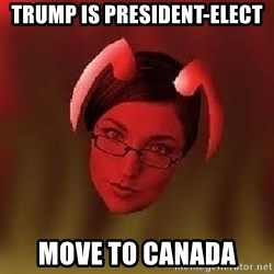 Bad Nanny - Trump is President-elect Move to Canada