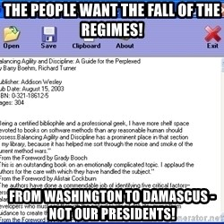 Text - THE PEOPLE WANT THE FALL OF THE REGIMES! From Washington to Damascus - Not Our Presidents!