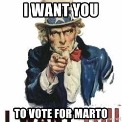 I Want You - I want you to vote for marto