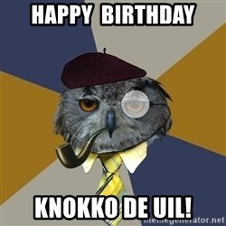Art Professor Owl - Happy  Birthday Knokko de uil!