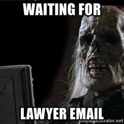 OP will surely deliver skeleton - Waiting for Lawyer email