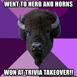 Fuck Yeah Band Buffalo - went to herd and horns Won at Trivia takeover!!