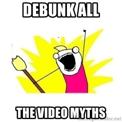 clean all the things blank template - debunk all the video myths