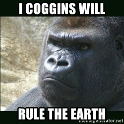 Rustled Jimmies - I coggins will Rule the earth