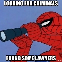 Spiderman Lunar Eclipse - Looking for criminals Found some lawyers