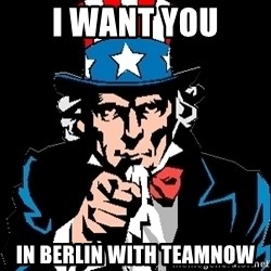 I Want You - i want you in berlin with teamnow