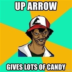 Ash Pedreiro - up arrow  gives lots of candy