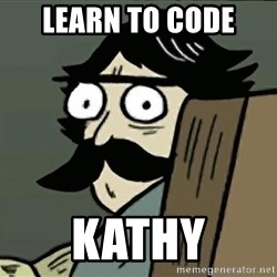 StareDad - learn to code kathy