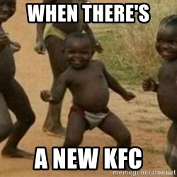 Black Kid - When there's  A new KFC