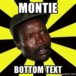 KONY THE PIMP - montie bottom text