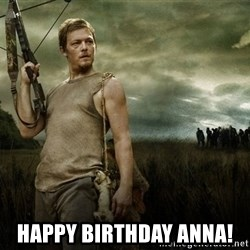 Daryl Dixon -  Happy Birthday Anna!