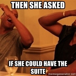Jay-Z & Kanye Laughing - THEN SHE ASKED IF SHE COULD HAVE THE SUITE