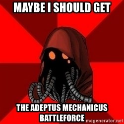Advice Techpriest - Maybe I should get the Adeptus Mechanicus battleforce