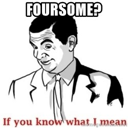 Mr.Bean - If you know what I mean - foursome?