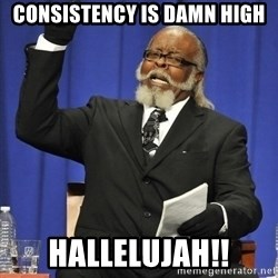 Jimmy Mac - Consistency is damn high hallelujah!!