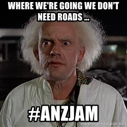 Back To The Future Doctor - where we're going we don't need roads ... #anzjam
