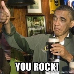 THUMBS UP OBAMA -  You rock!